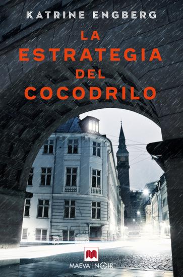 La estrategia del cocodrilo - La autora debuta con una novela negra que la sitúa entre los mejores autores de Dinamarca - cover