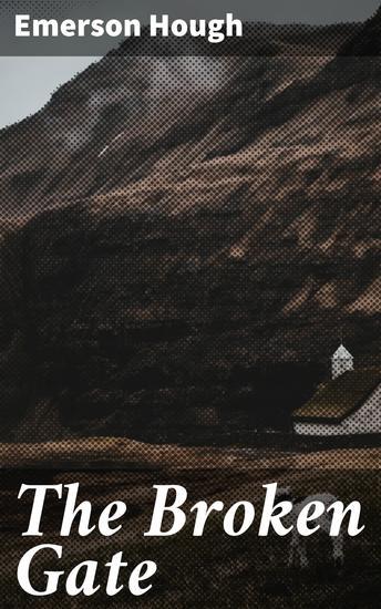 The Broken Gate - A Novel - cover