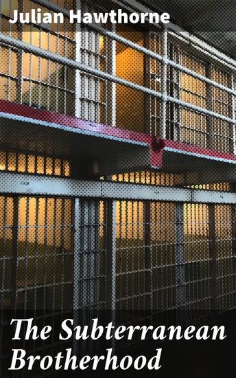 The Subterranean Brotherhood - cover