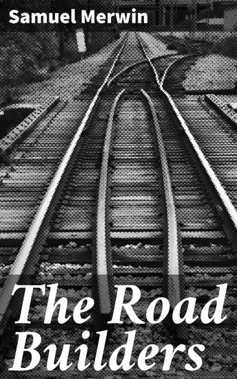The Road Builders - cover