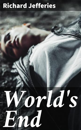 World's End - A Story in Three Books - cover