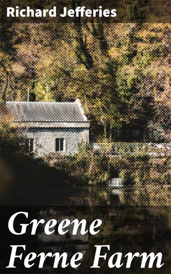 Greene Ferne Farm - cover