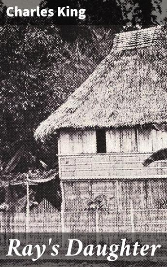 Ray's Daughter - A Story of Manila - cover