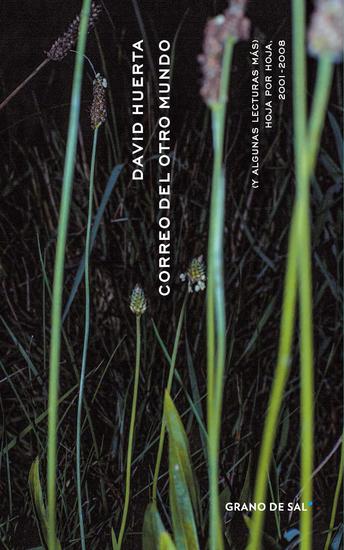 Correo del otro mundo (y algunas lecturas más) - Hoja por Hoja 2001-2008 - cover