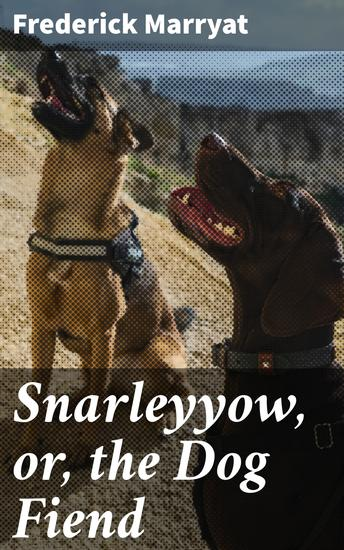 Snarleyyow or the Dog Fiend - cover