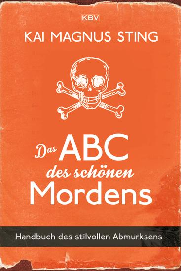 Das ABC des schönen Mordens - Handbuch des stilvollen Abmurksens - cover