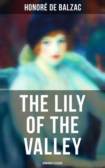 The Lily of the Valley (Romance Classic) - cover