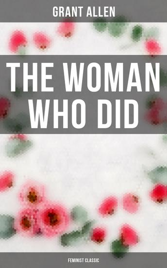 The Woman Who Did (Feminist Classic) - cover
