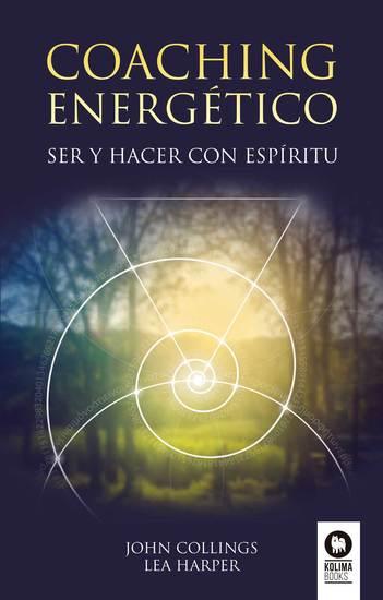 Coaching energético - Ser y hacer con espíritu - cover
