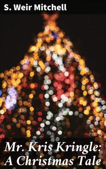 Mr Kris Kringle: A Christmas Tale - cover