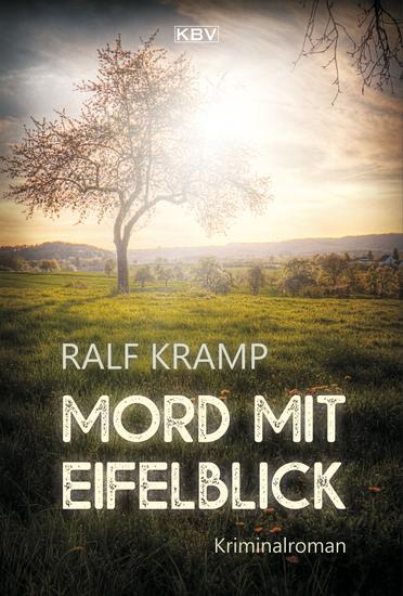 Mord mit Eifelblick - Eifelkrimi - cover