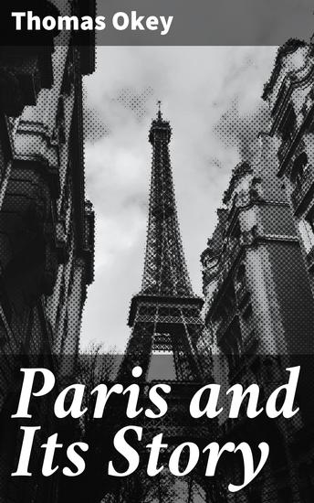 Paris and Its Story - cover