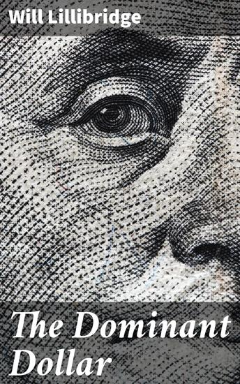 The Dominant Dollar - cover