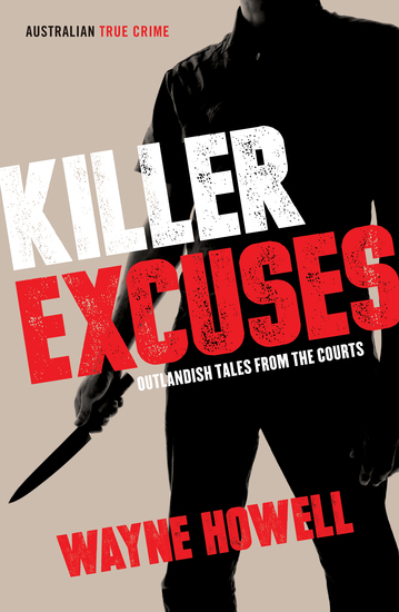 Killer Excuses - Outlandish Tales from the Courts - cover