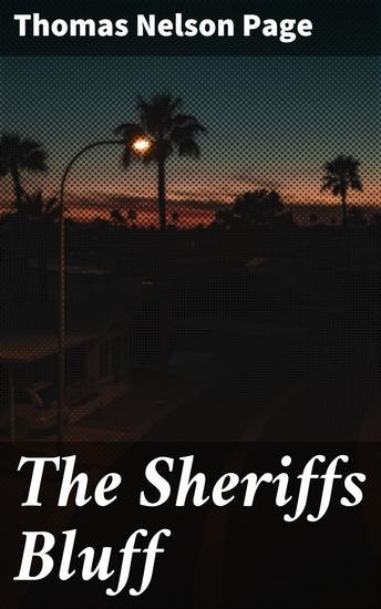The Sheriffs Bluff - 1908 - cover