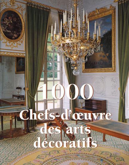 1000 Chef-d'œuvre des Arts décoratifs - cover