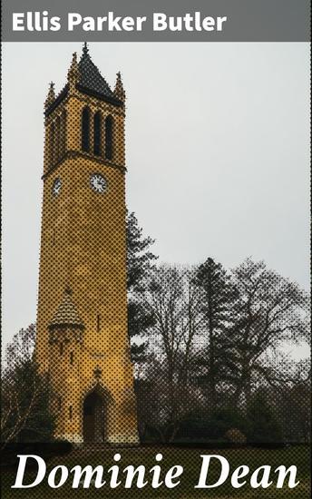 Dominie Dean - A Novel - cover