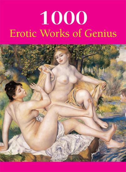 1000 Erotic Works of Gnius - cover