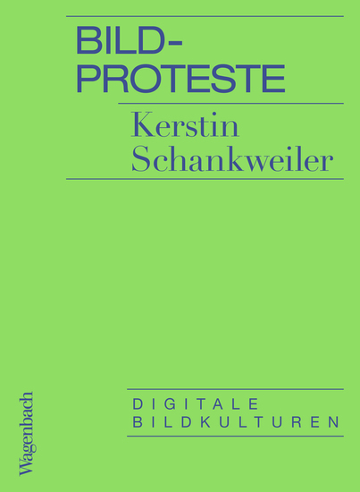 Bildproteste - Digitale Bildkulturen - cover