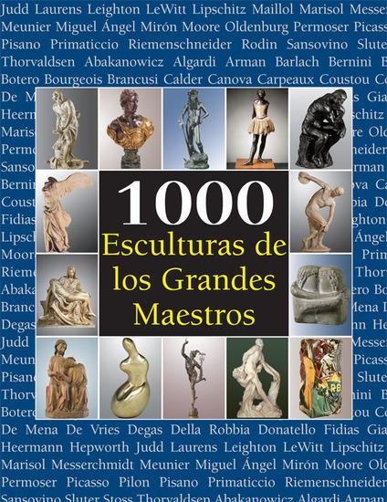 1000 Esculturas de los Grandes Maestros - cover