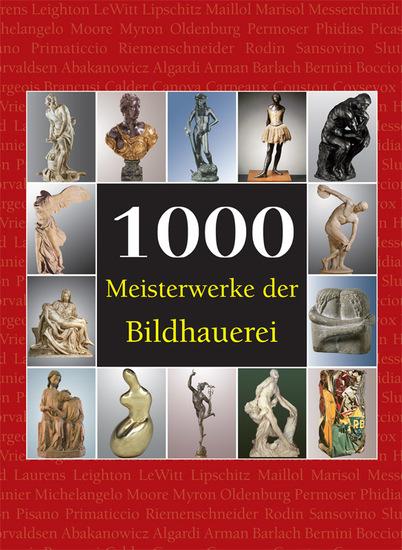 1000 Meisterwerke der Bildhauerei - cover