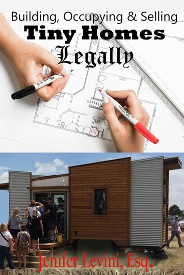 Building Occupying and Selling Tiny Homes Legally - cover