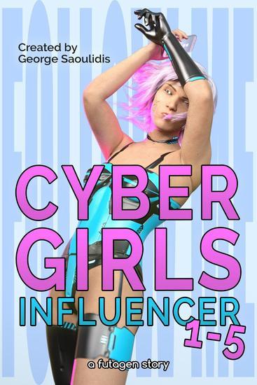 Cyber Girls Box Set: Influencer Books 1-5 - Influencer - cover