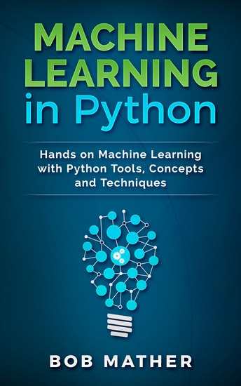 Machine Learning in Python - Hands on Machine Learning with Python Tools Concepts and Techniques - cover