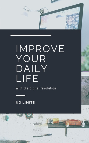 Improve your daily life - With the digital revolution - cover