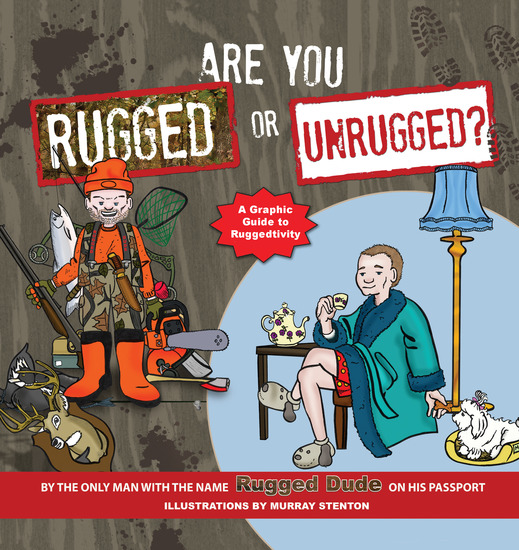 Are You Rugged or Unrugged? - A Graphic Guide to Ruggedtivity - cover
