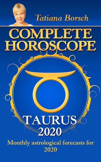 Complete Horoscope TAURUS 2020 - Monthly astrological forecasts for 2020 - cover