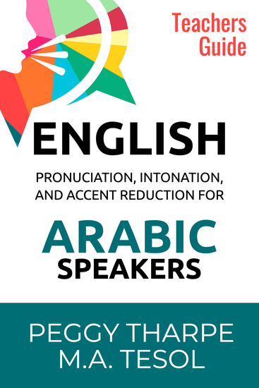 English Pronunciation Intonation and Accent Reduction For Arabic Speakers - Teachers Guide - cover
