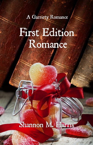 First Edition Romance - A Garriety Romance - cover