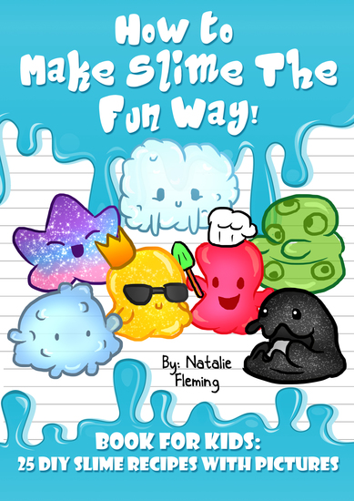 How To Make Slime The Fun Way - Book For Kids - cover