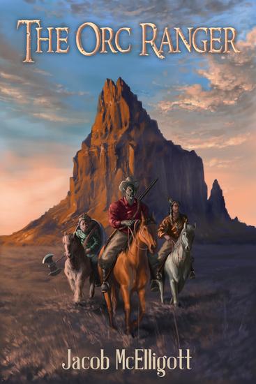 The Orc Ranger - (An Orc Ranger Series Novella) - cover