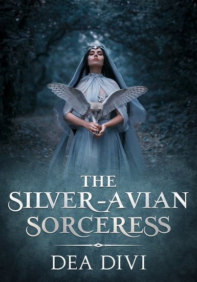 The Silver Avian Sorceress - cover