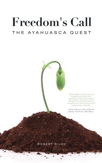 Freedom's Call - The Ayahuasca Quest - cover