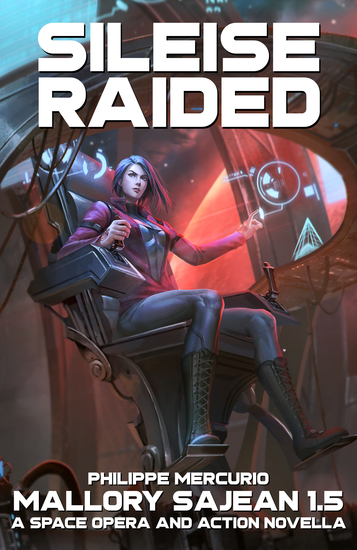 Sileise Raided - Mallory Sajean 15 - Space Opera and Action - cover