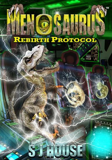 Menosaurus™ Rebirth Protocol Book Two - Rebirth Protocol - cover