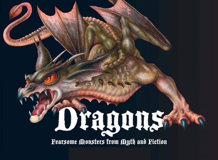 Dragons - Fearsome Monsters From Myth and Fiction - cover