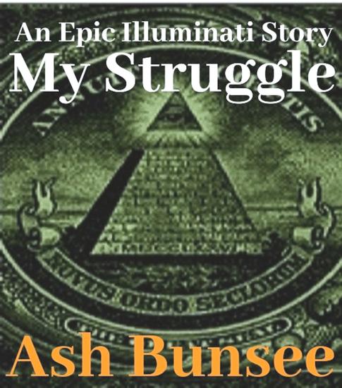 My Struggle - An Epic Illuminati Story - cover