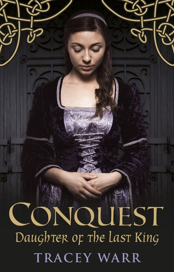 Conquest: Daughter of the Last King - cover