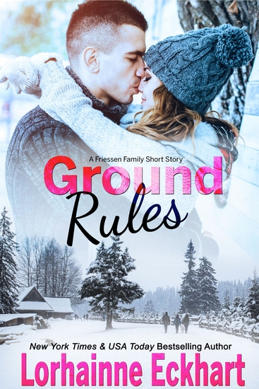 Ground Rules - A Friessen Family Short Story - cover