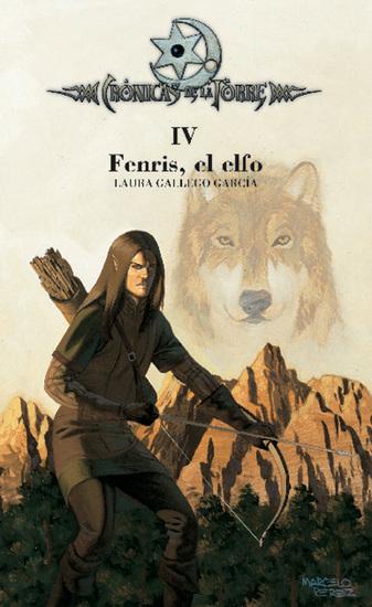 Crónicas de la Torre IV Fenris el elfo - cover