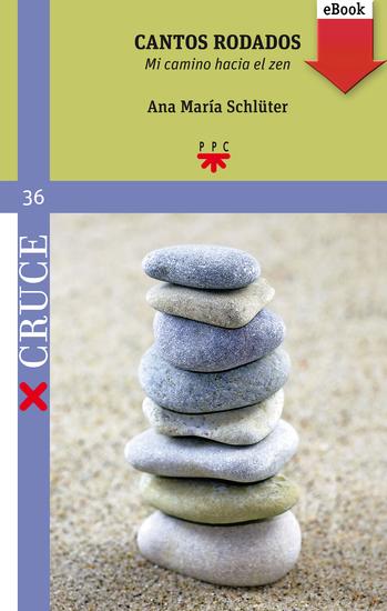 Cantos rodados - Mi camino hacia el zen - cover