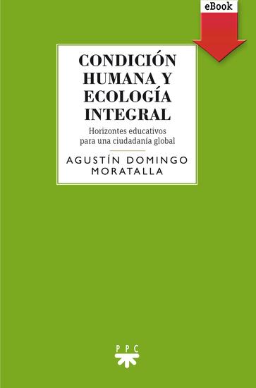 Condición humana y ecología integral - cover
