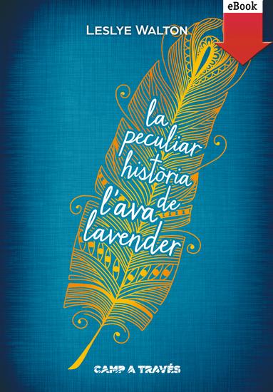 La peculiar història de l'Ava Lavender - cover