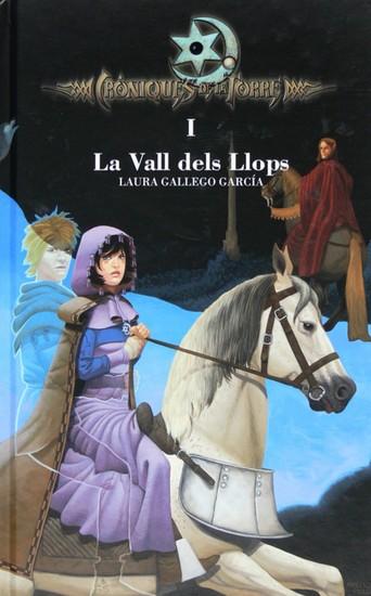 Cròniques de la Torre I La Vall dels Llops - cover
