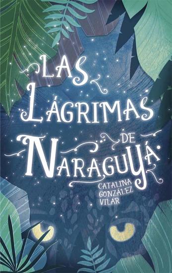 Las lágrimas de Naraguyá - cover