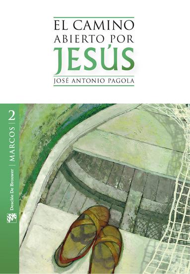 El camino abierto por Jesús Marcos - cover
